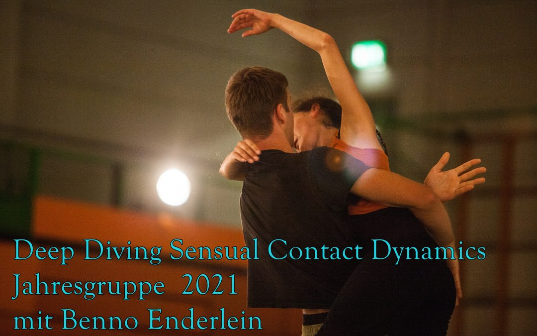 Sensual Contact Dynamics – Jahresgruppe 2021